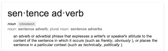 What is a sentence adverb?