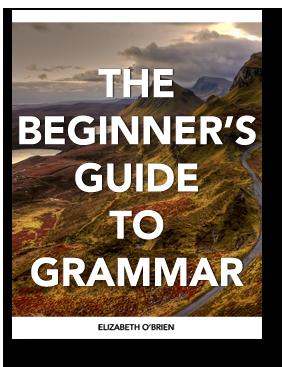 The Beginner's Guide to Grammar Ebook